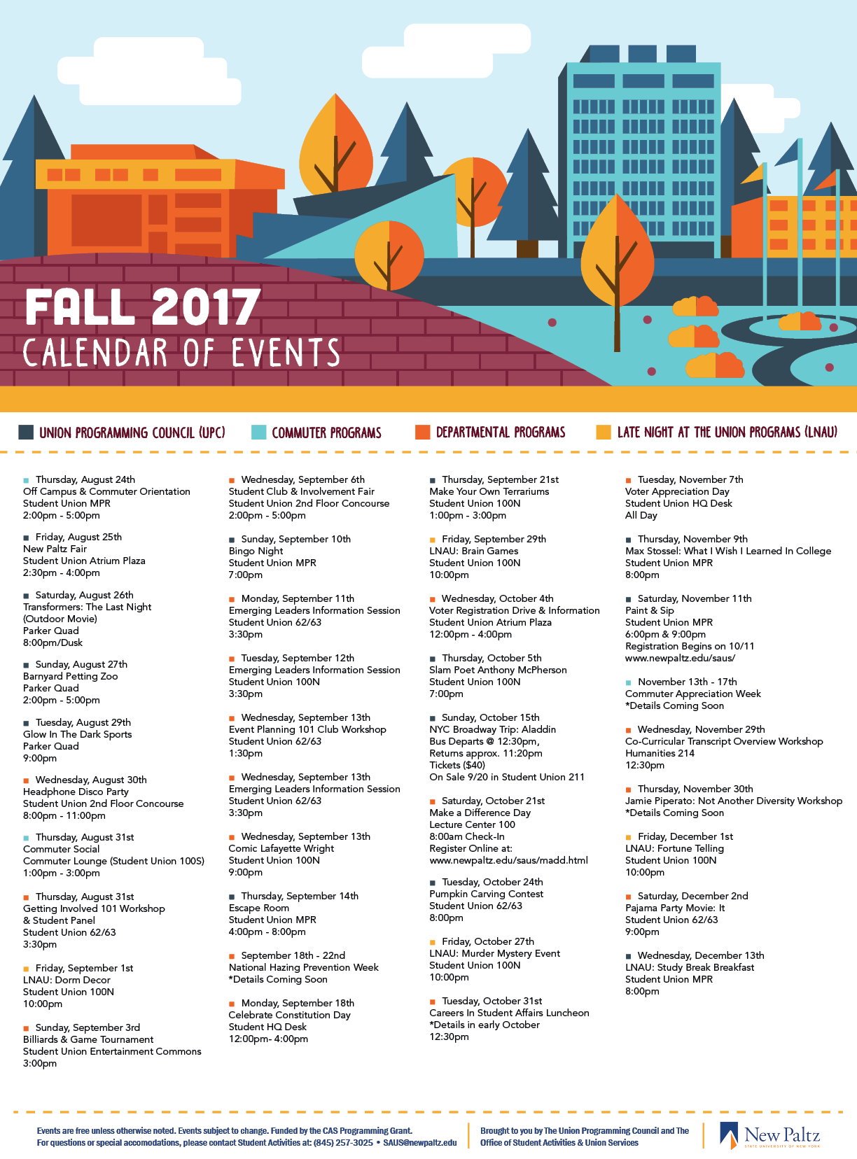 SUNY New paltz fall 2017 calendar of events - This is the official Calendar of Events for the Student Union Building at SUNY New Paltz for the Fall 2017 Semester. This is an illustration of the most recognizable part of campus, which is the Atrium that connects to the Student Union Building. The various oranges and blues are playing off the college's official colors. This calendar is 17in x 23in.The design was also translated into a snapchat filter that got approved for the campus (below). It also received recognition from the Dean of Students and was asked to be displayed on the college's official website.