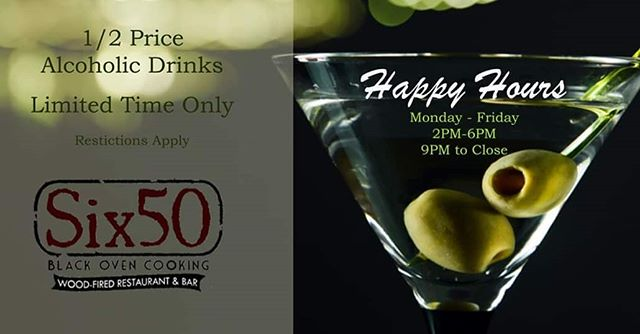 For a limited time we are offering happy hour drink specials Monday-Friday 2pm-6pm & 9pm-close at all locations #six50 #six50victor #six50chili #six50sodus #happyhour #cocktails #beer #wine #comethirsty