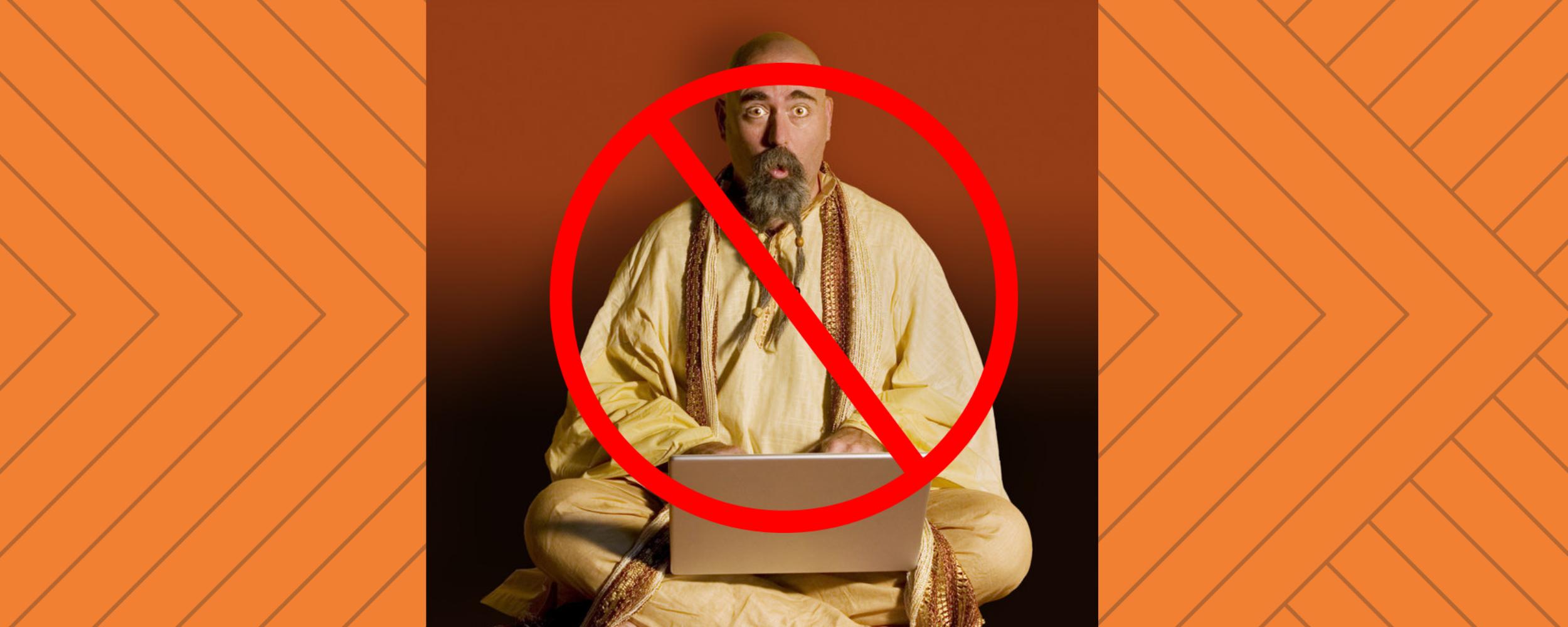 You've Entered a Guru-Free Zone -