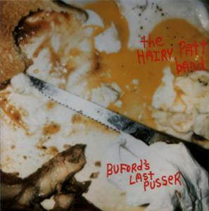 Bufford's Last Pusser (LP)  Release Date : 1994 via Choke