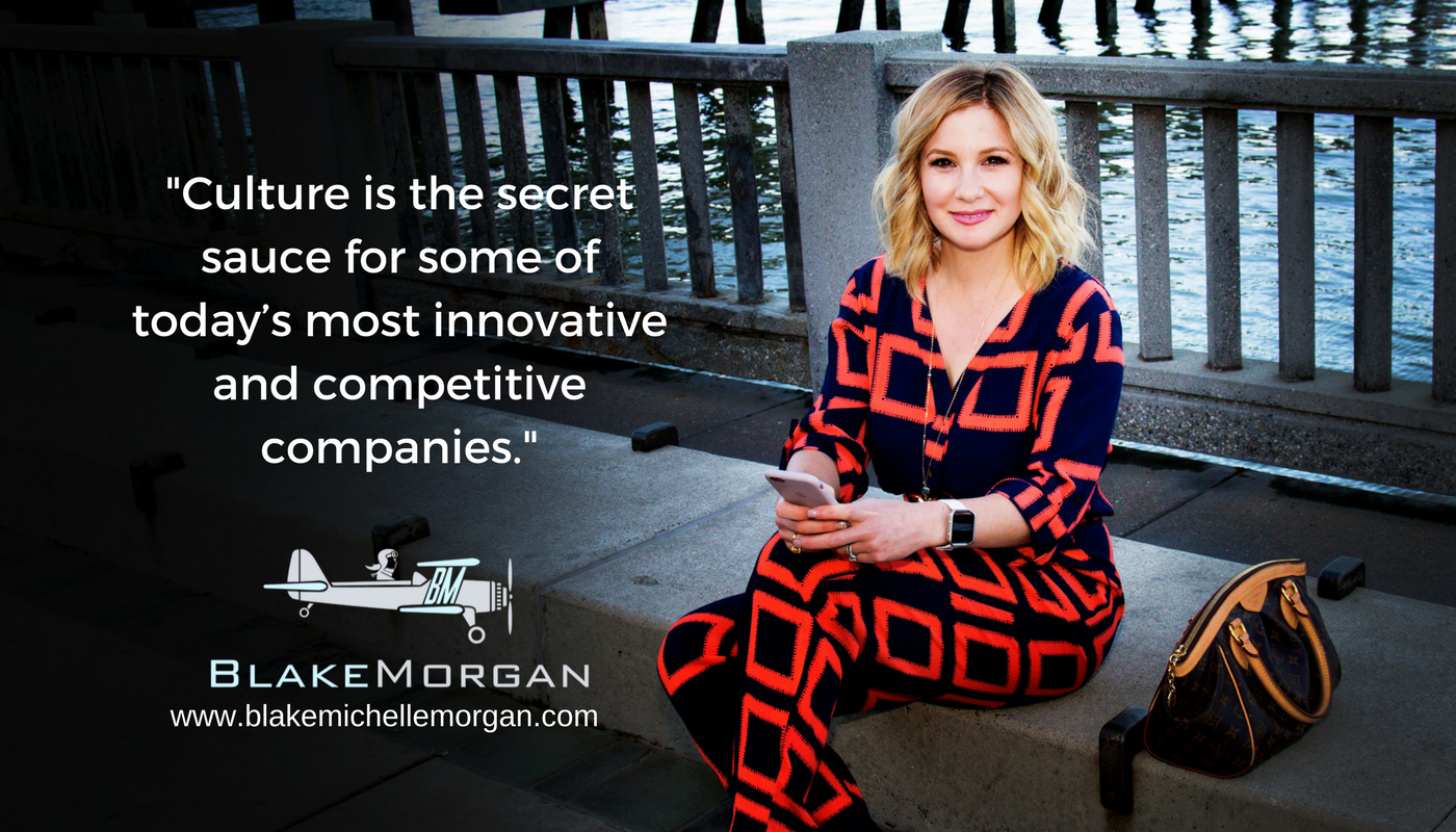 """""""Culture is the secret sauce for some of today's most innovative & competitive companies"""" - Blake Morgan"""