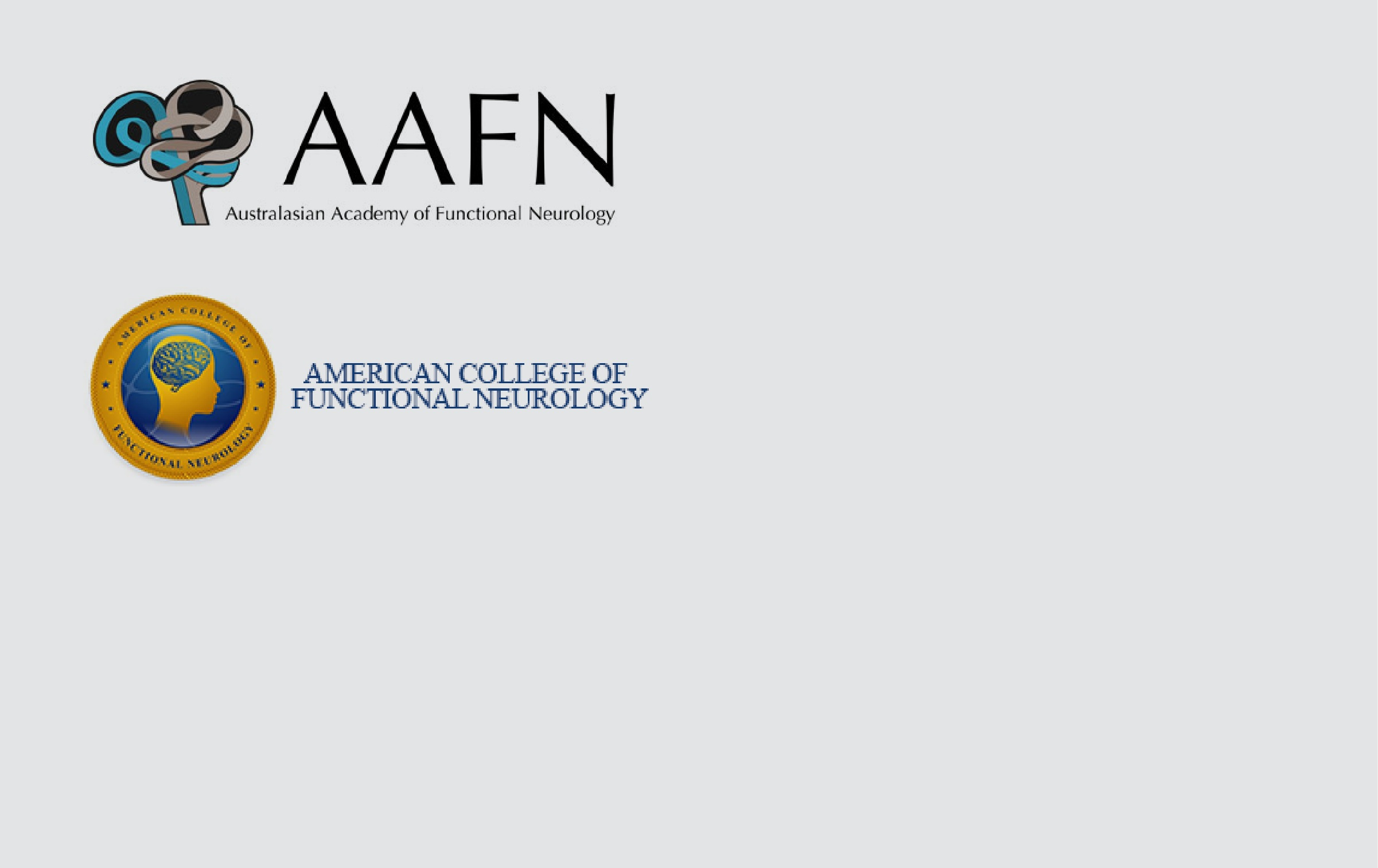 Fellowships - Australasian Academy of Functional Neurology and the American College of Functional Neurology.Current Chairman of the advisory committee of the Australasian Institute of Clinical Neuroscience.