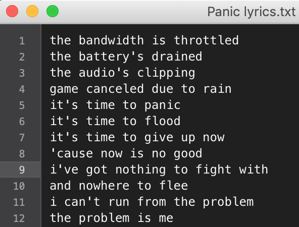 Panic song lyrics, lines 1 through 12, AKA a verse and a chorus