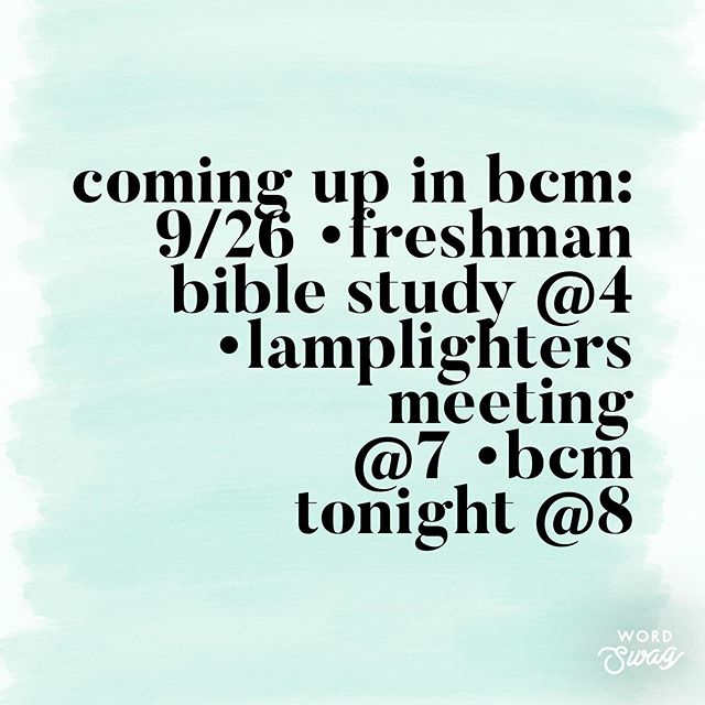 Hey guys! Here are some activities coming up in BCM! We'd love for you guys to join us. Tonight Danny Nicholson (the president of Connie Maxwell) will be speaking. Can't wait to see you there!! #LanderBCM