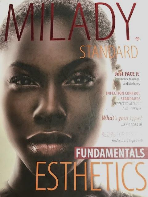 Milady's Esthetics  ISBN 9781285042336 (English)  ISBN 9781285571126 (Spanish)