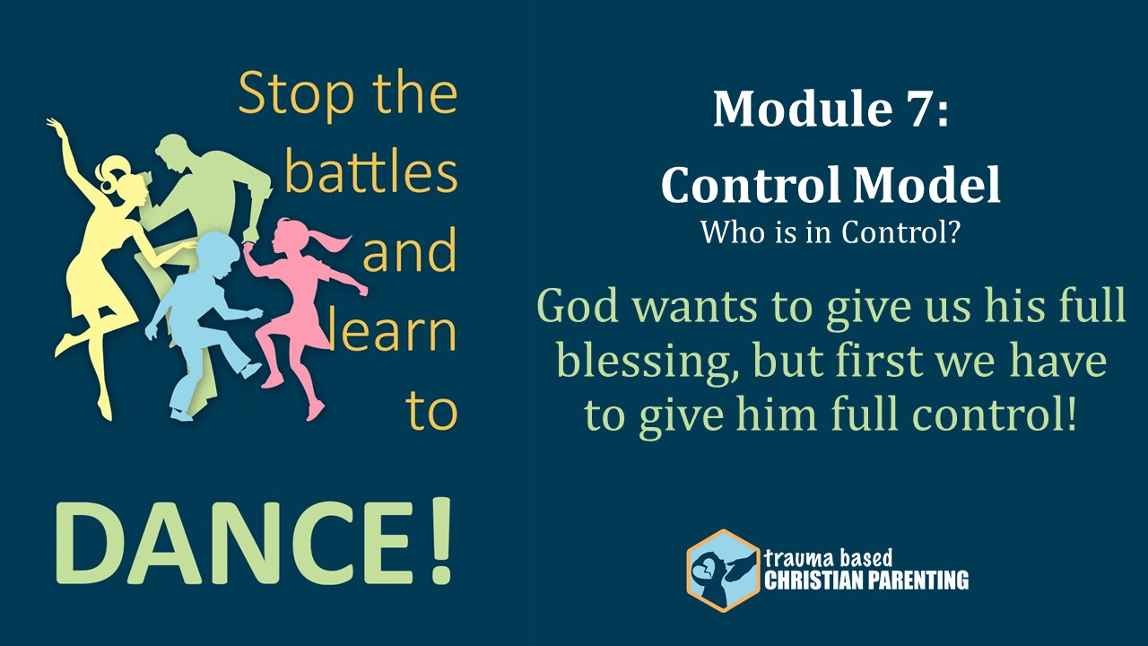 IT' S ALL ABOUT CONTROL: Trauma creates a need to regain control by ineffective methods. Gain self-control for both you and your kids by giving control to God.
