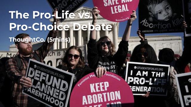 The Pro-Life vs Pro-Choice Debate