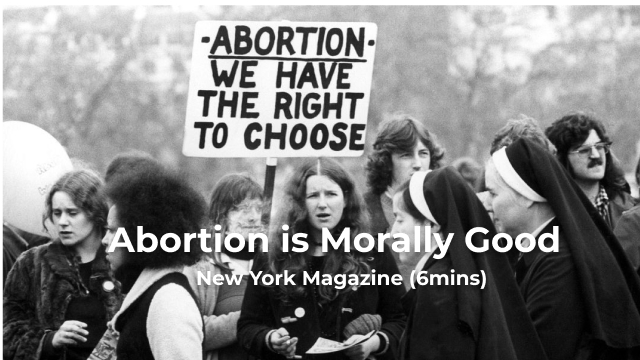 Abortion is Morally Good
