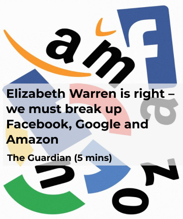 Elizabeth Warren is right – we must break up Facebook, Google and Amazon