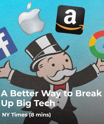 A Better Way to Break Up Big Tech