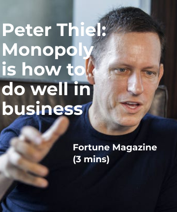 Peter Thiel: Monopoly is how to do well in business