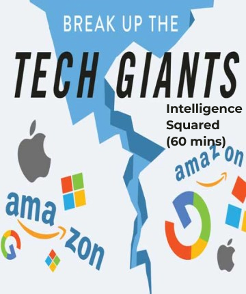 Break Up The Tech Giants