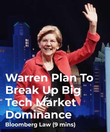 Warren Plan To Break Up Big Tech Market Dominance