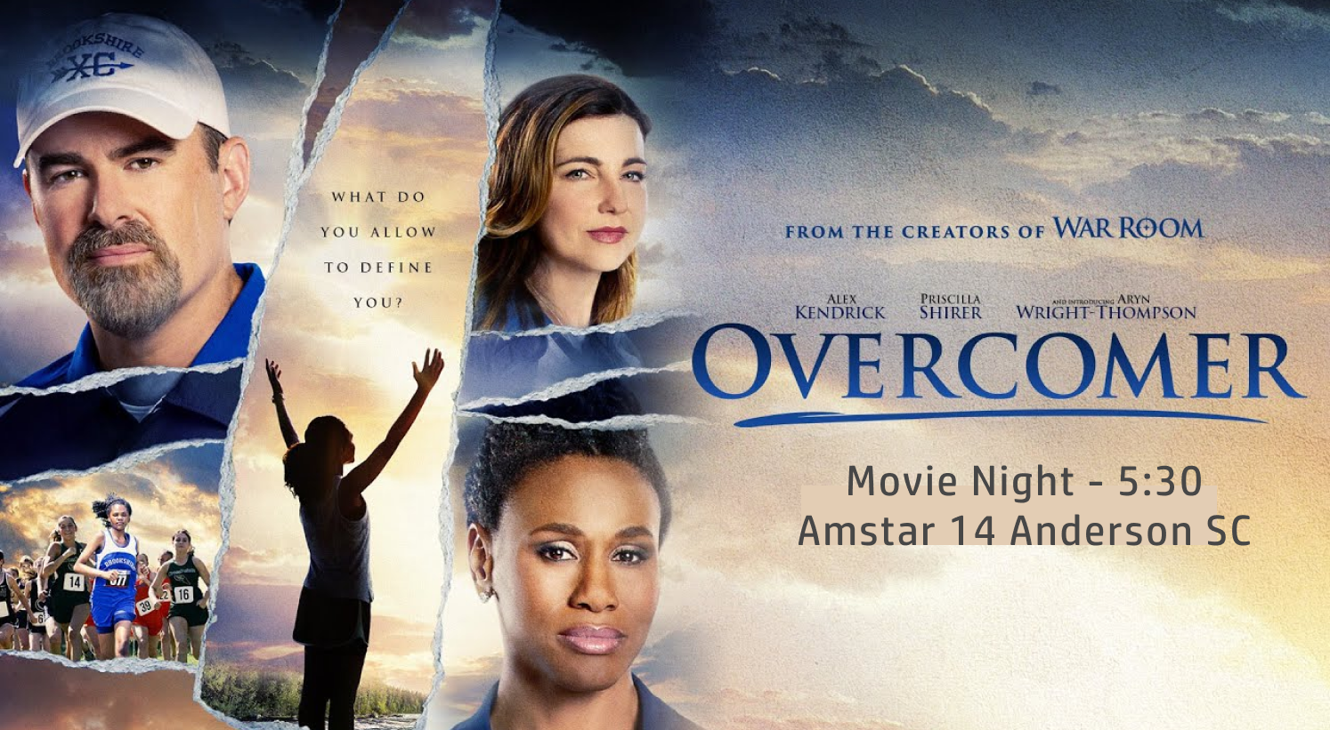 Sept. 1 st -5:30 - Come join us at Amstar 14 in Anderson SC for a movie night watching - OVERCOMER