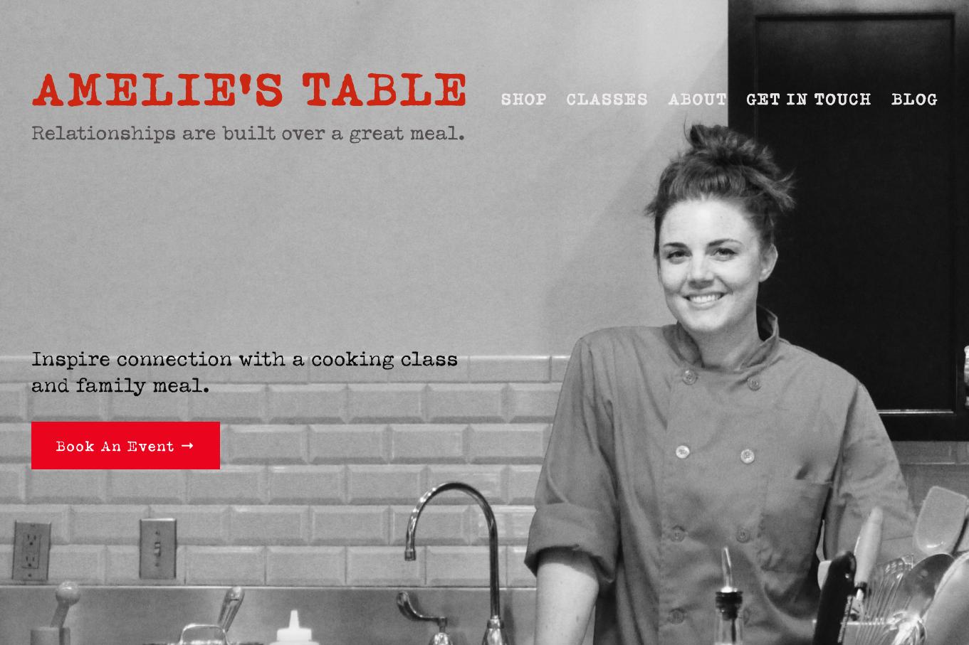 AMÉLIE'S TABLE website design - content curation - messaging & digital branding - SEO - marketing collateral