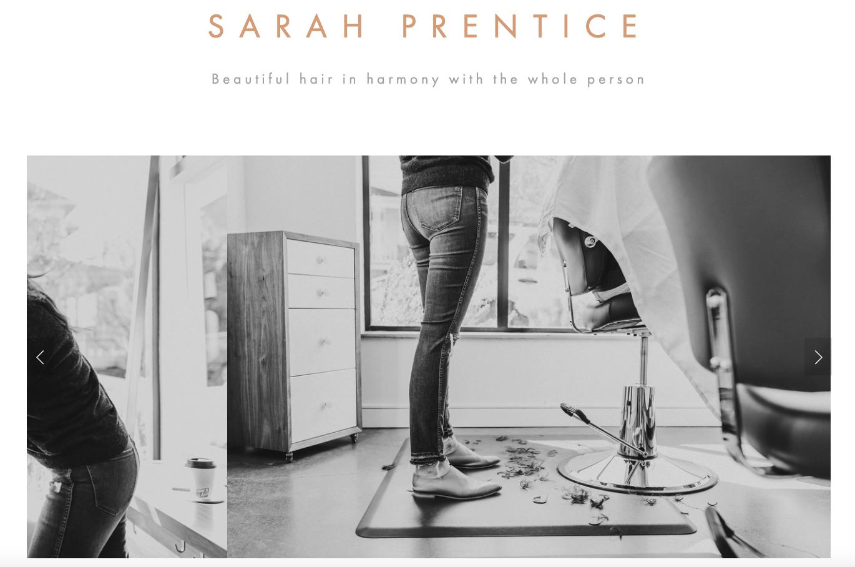 SARAH PRENTICE HAIR website design - content curation - messaging & digital branding - SEO - email campaign