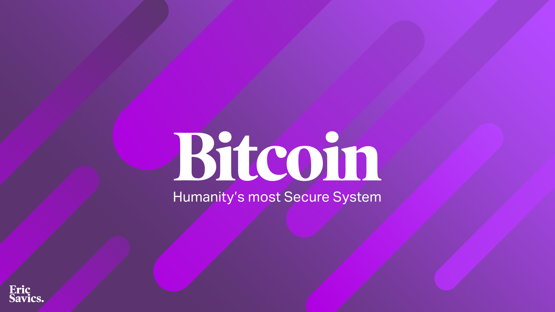 Bitcoin, Humanitys most Secure System.jpg