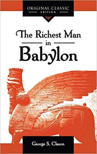 The Richest Man in Babylon - To bring your dreams and desires to fulfillment, you must be successful with money. This book shows you how to amass personal wealth by sharing the secrets of the ancient Babylonians, who were the first to discover the universal laws of prosperity.Buy on AmazonRead My Review