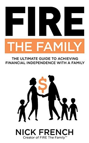 FIRE The Family: The Ultimate Guide to Achieving Financial Independence With a Family - What began as a focus on family finances has evolved into a holistic transformation of the family unit. From becoming a better parent to finding self-fulfillment in a busy, ever-changing household. FIRE The Family promises to give you the tools and information to take your family to the next level.Learn MoreBuy on Amazon