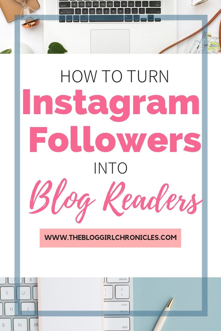 Turn Instagram followers into Blog Readers - how to move your audience and influence off Instagram and Facebook and onlto a blog. #bloggingtips #instagram #blog #sociamedia