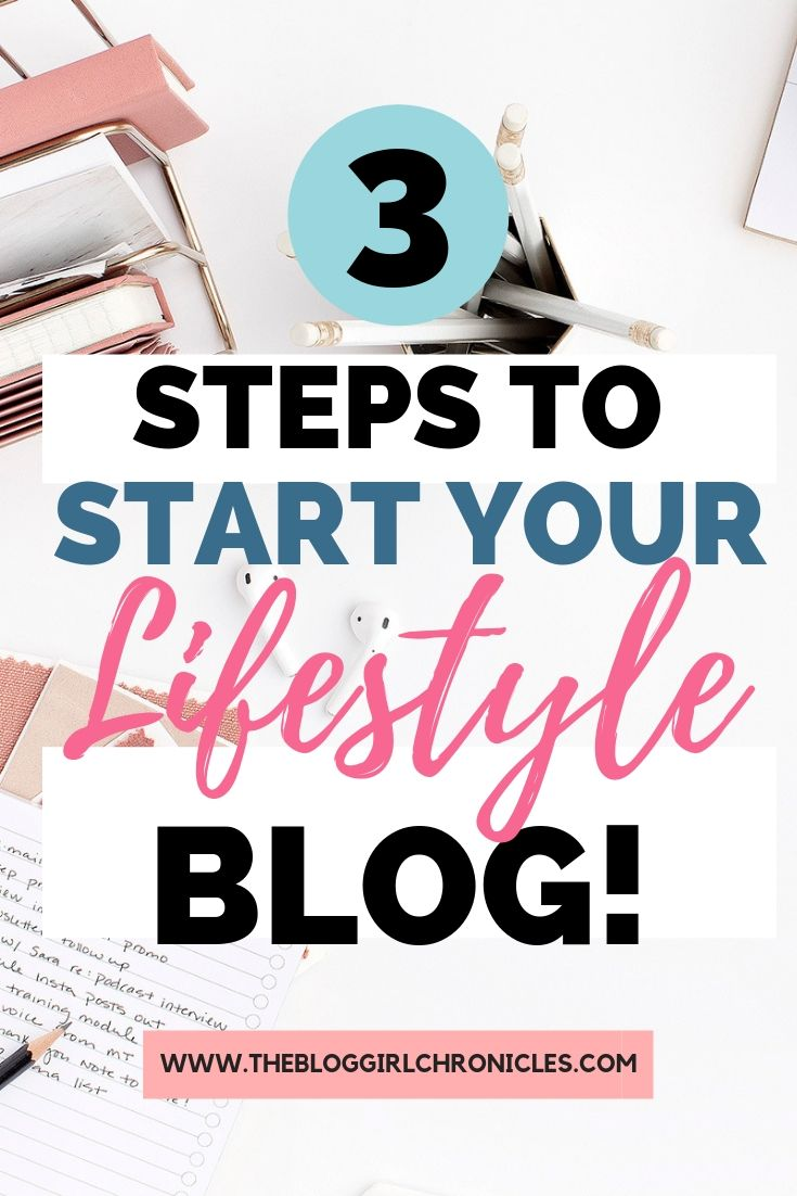 Three steps to start your lifestyle blog! A technical step-by-step!