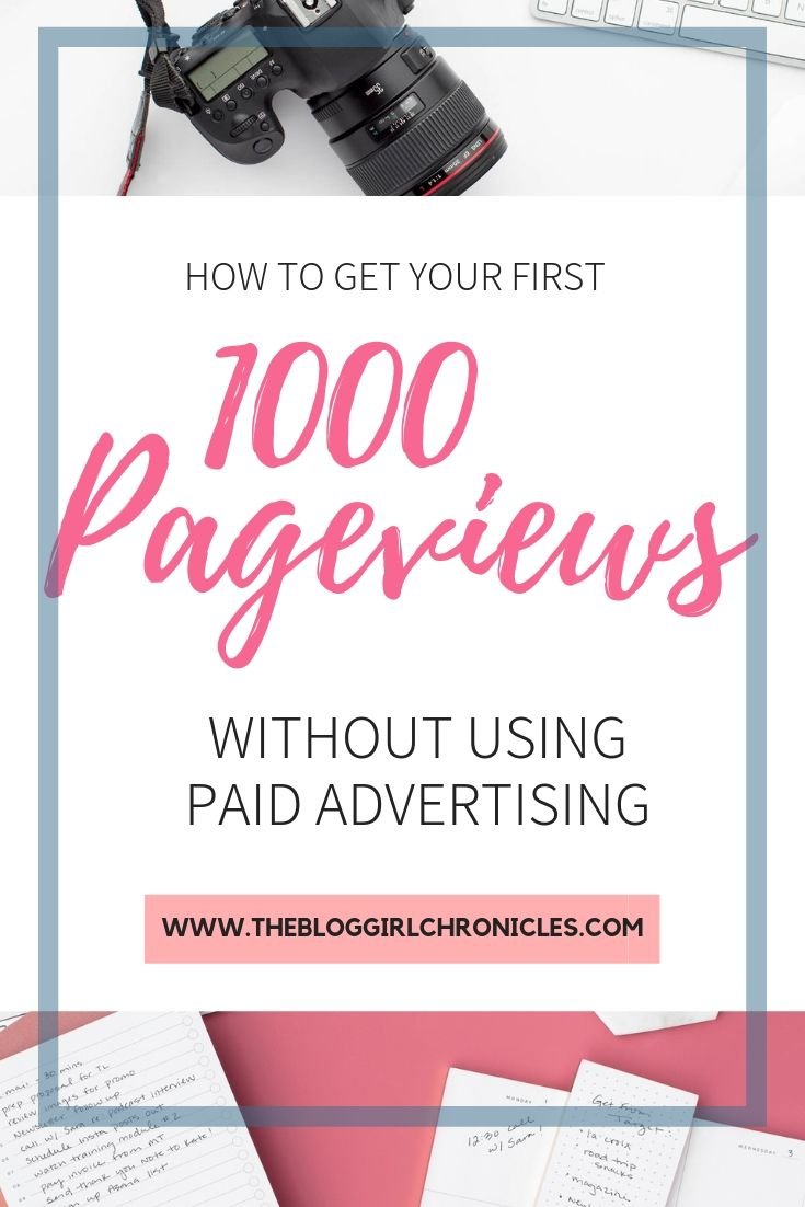 How to get your first 1000 pageviews on your blog #blogging #bloggingtips