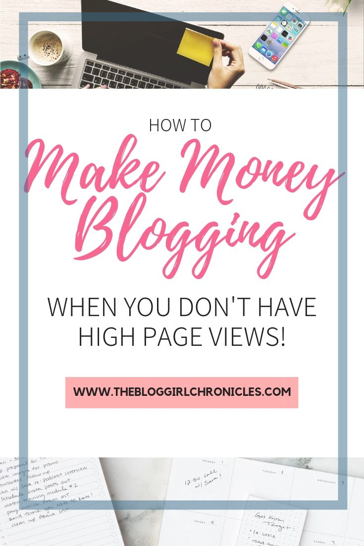 How to make money blogging when you don't have high page views! #blogging #bloggingtips