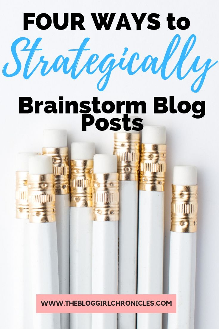 Four Ways to Strategically Brainstorm Blog Posts.jpg