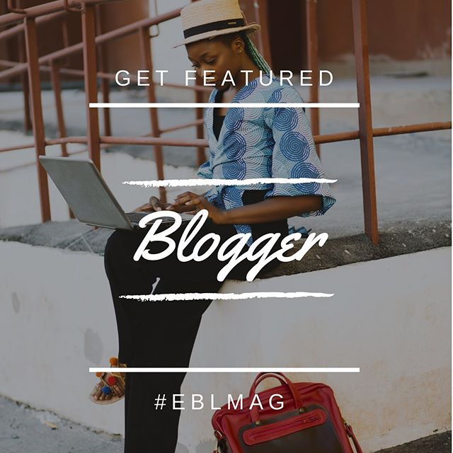 #Tag your favorite #blogger 💕 get your #blog #featured in our #magazine  #EBLMag  Mag.women2elevate.club