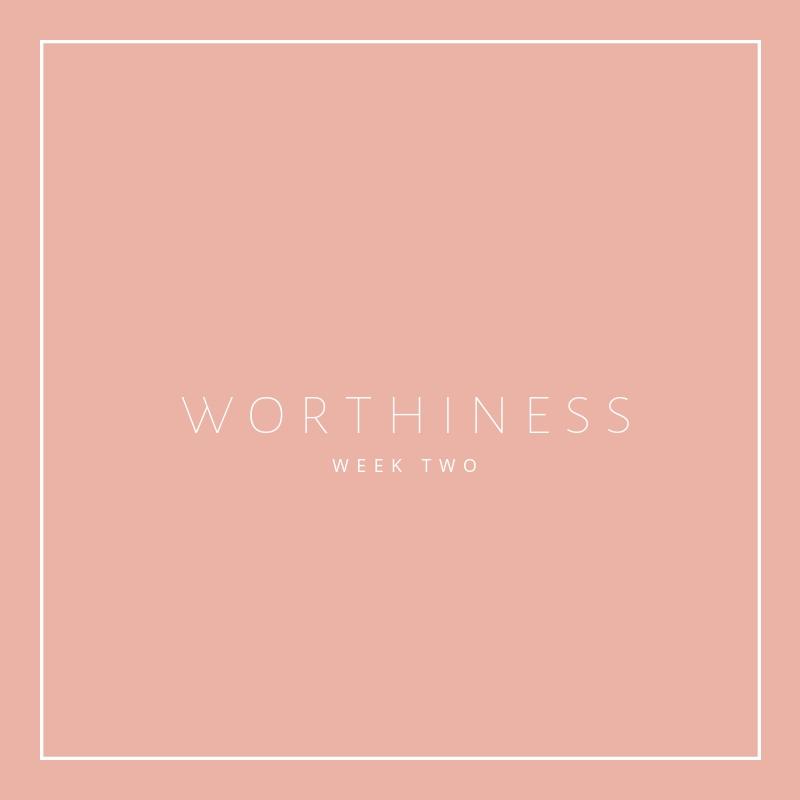 worthiness (1).jpg