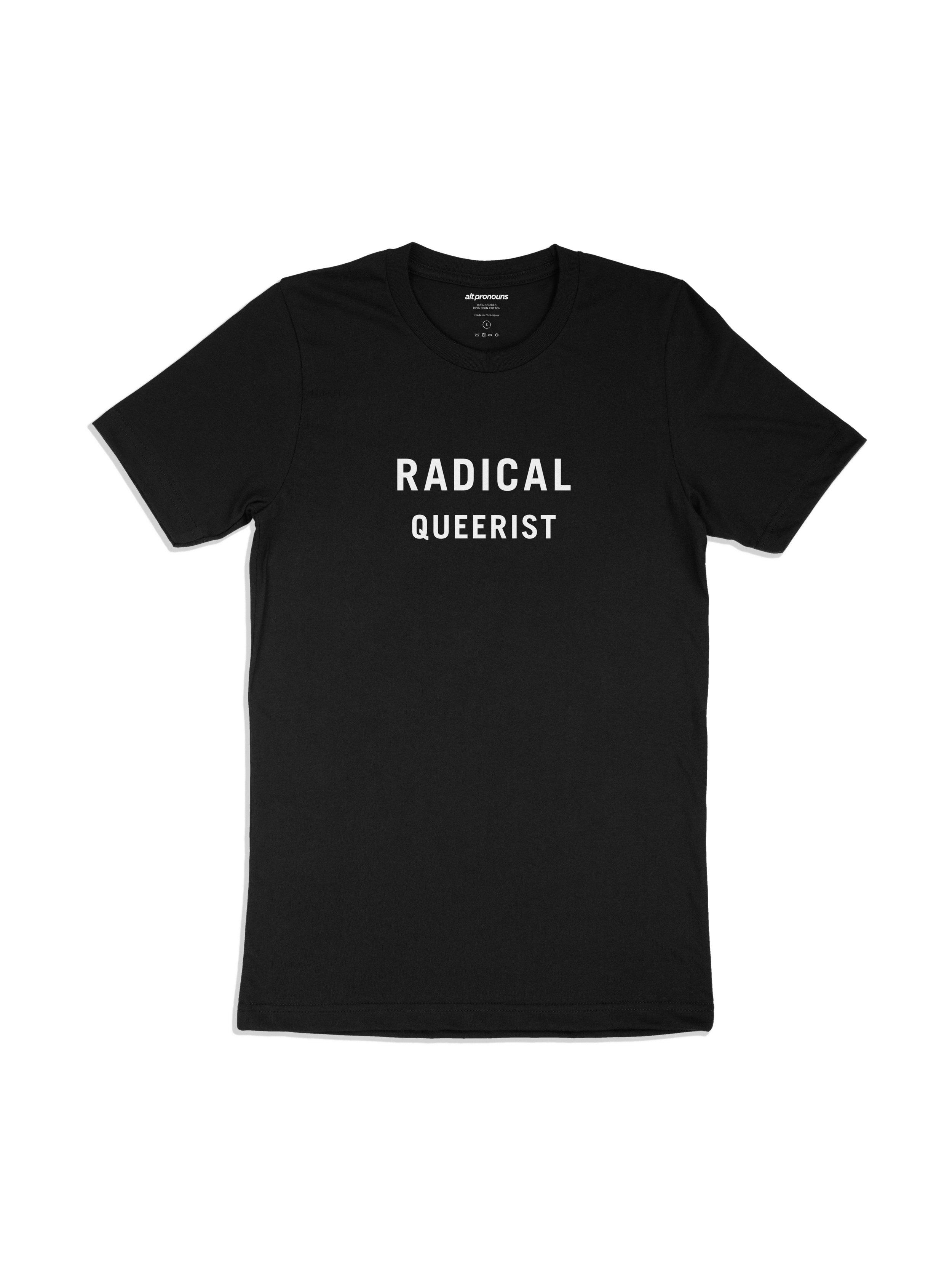 Alt Pronouns Radical Queerist Tee in Black