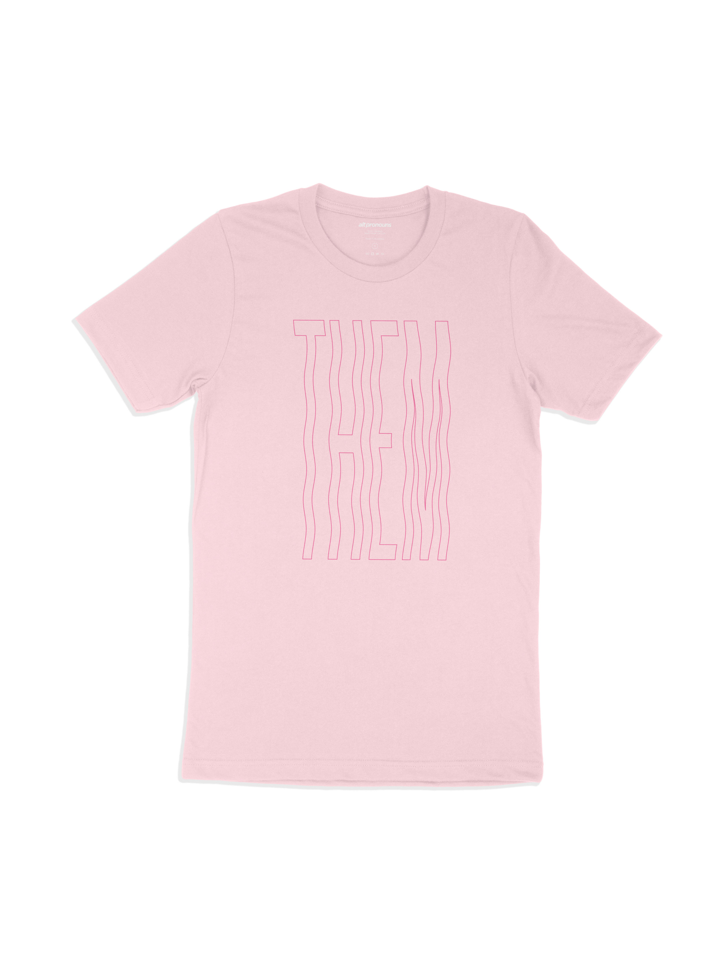 Alt Pronouns Them Vibes Tee in Pink