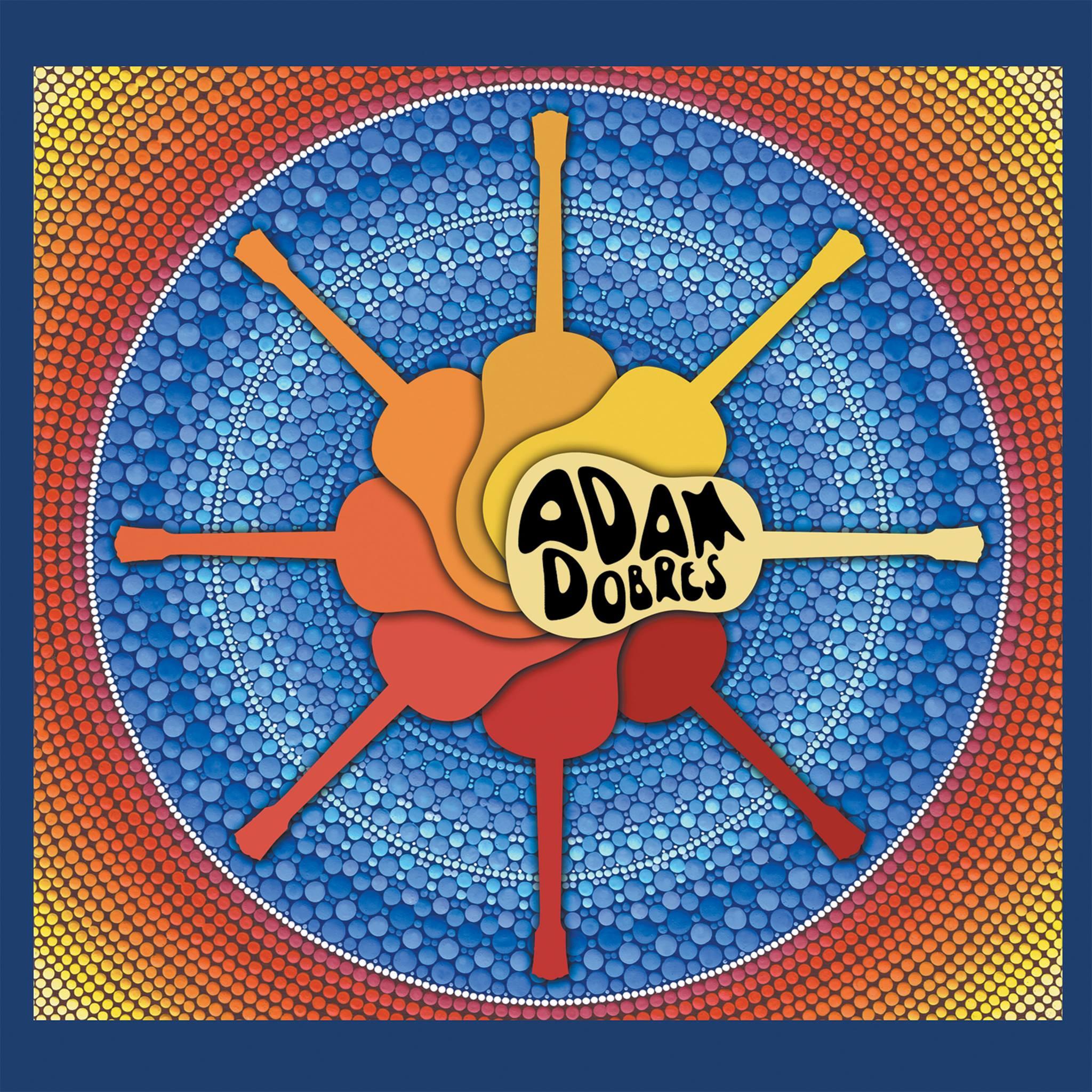 Adam Dobres - Adam Dobres