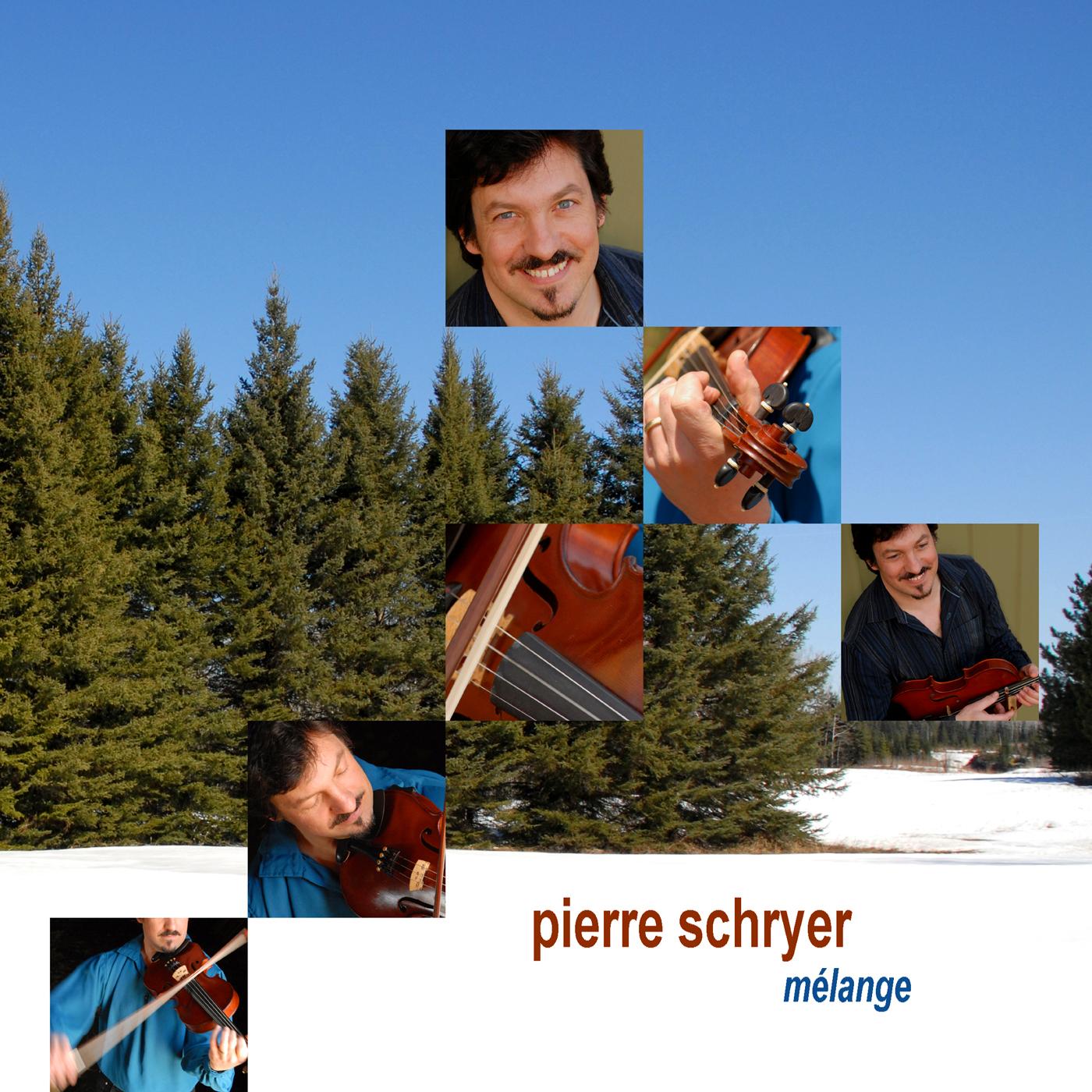 Mélange - Pierre Schryer