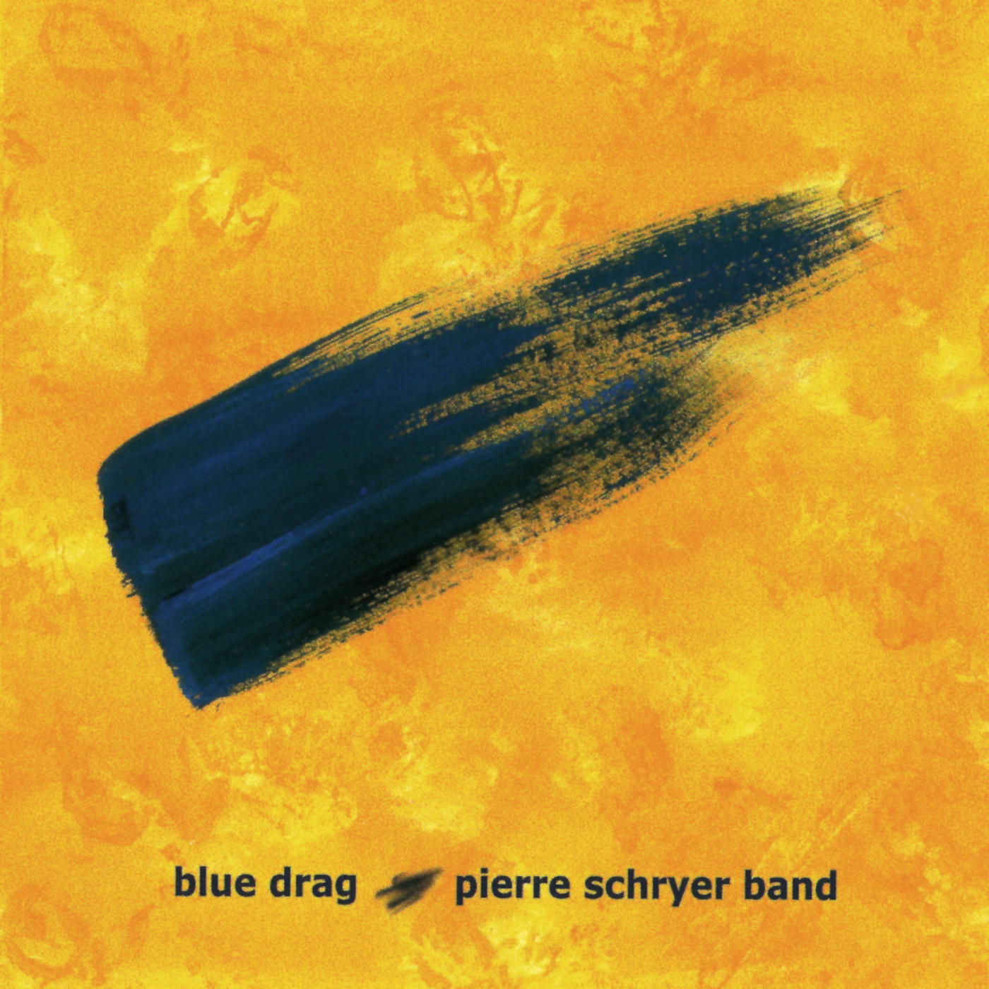 Blue Drag - Pierre Schryer Band