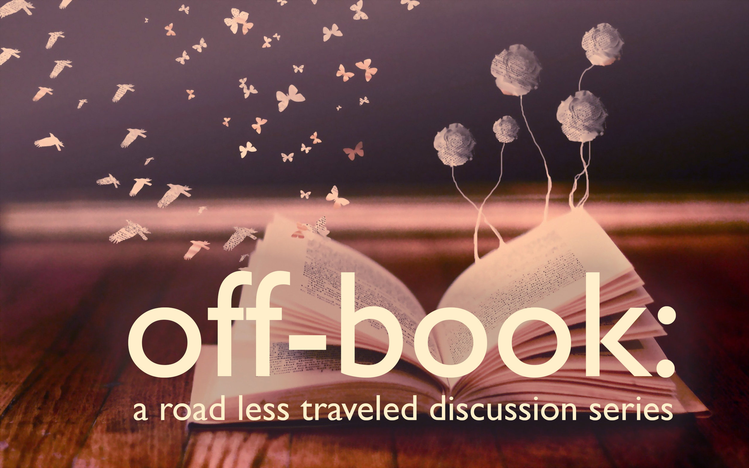 Off-Book invites you to join us for a discussion about the plays we produce with moderator Michelle Holden & special guests. -