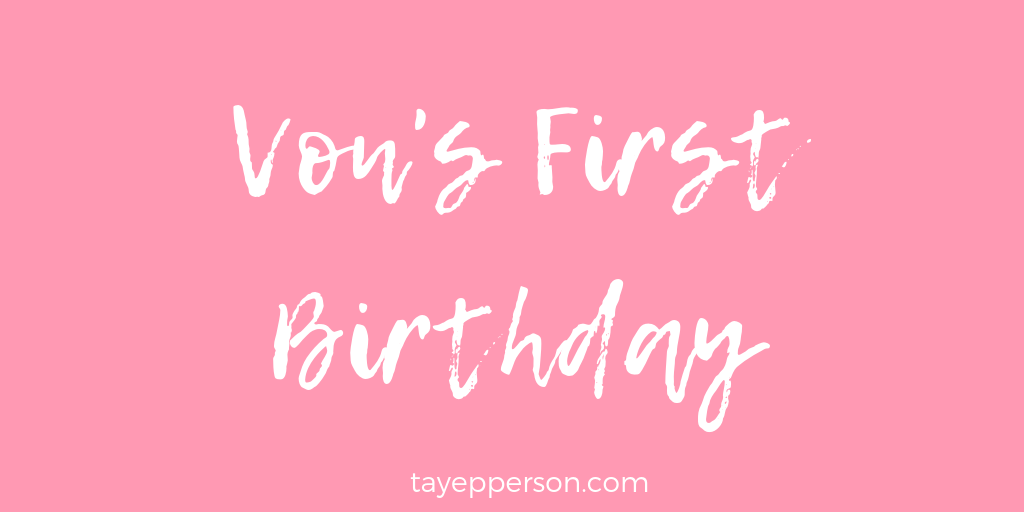 vons-first-birthday.png