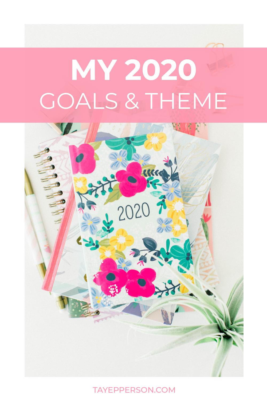 My 2020 Goals & Theme