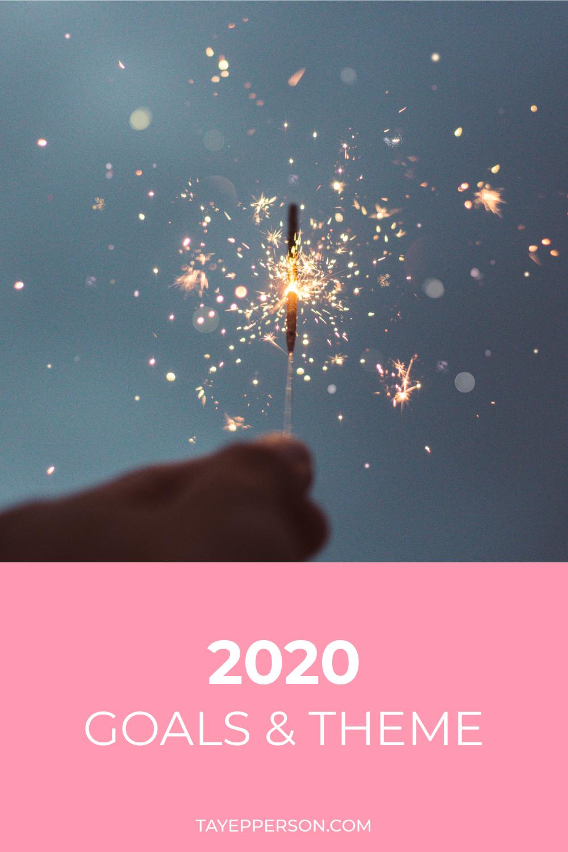 2020 Goals + Theme