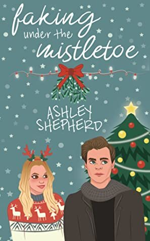 Faking Under the mistletoe book cover