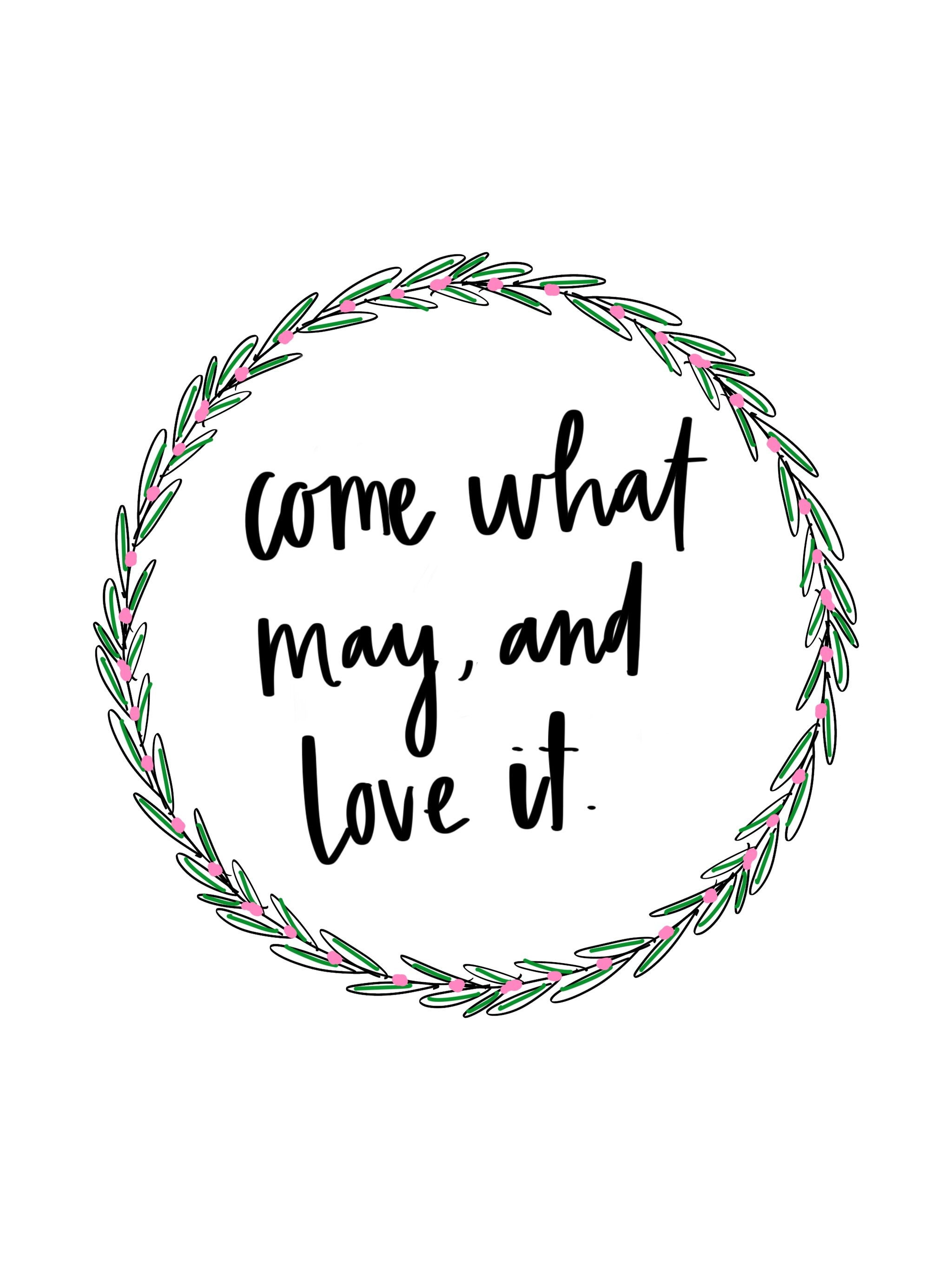 Come What May and Love it quote