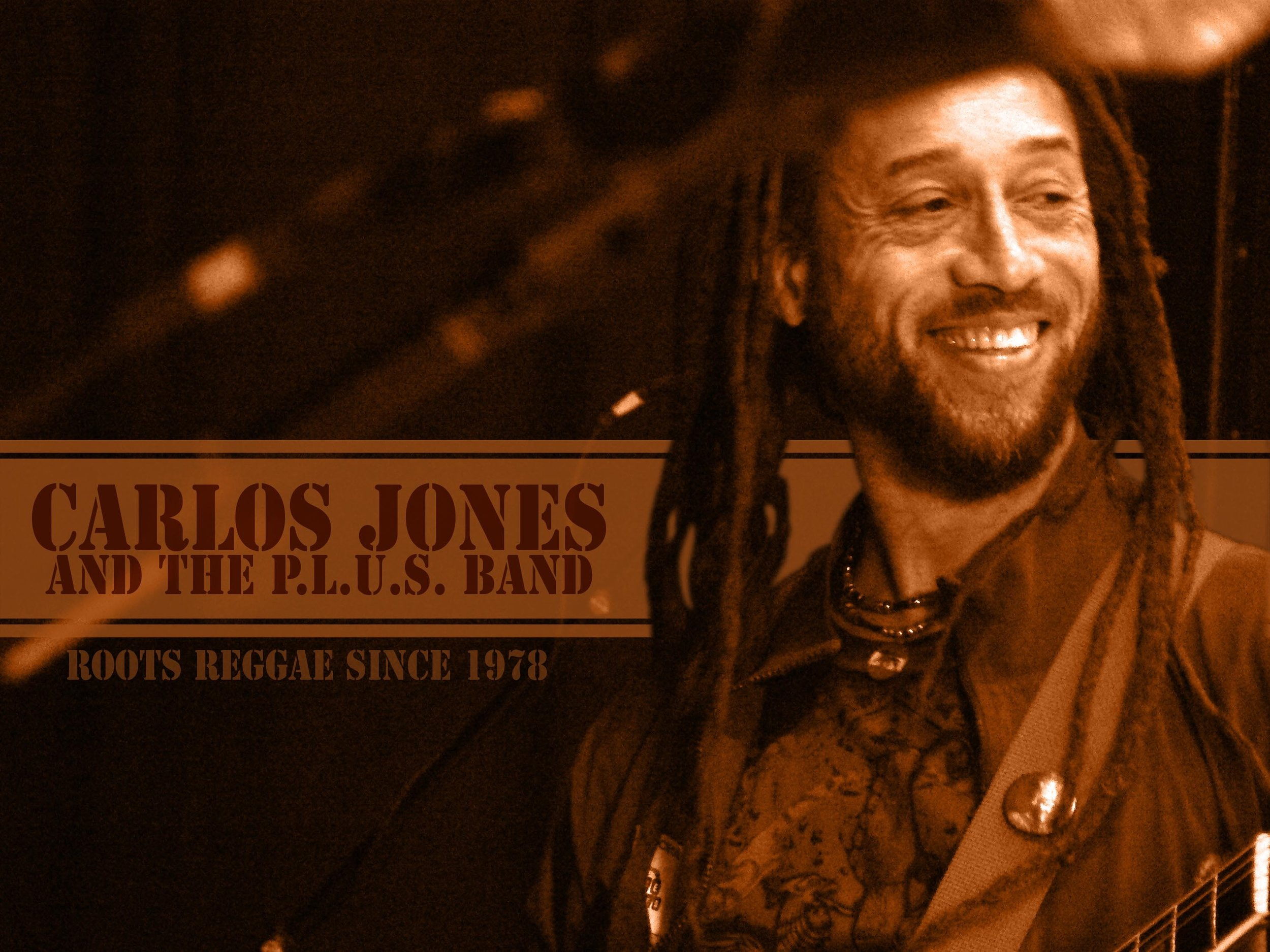 Carlos Jones & The P.L.U.S. Band - Choosing to focus on bringing a positive message with his music, Carlos has continued to win a diverse group of new fans everywhere he plays.