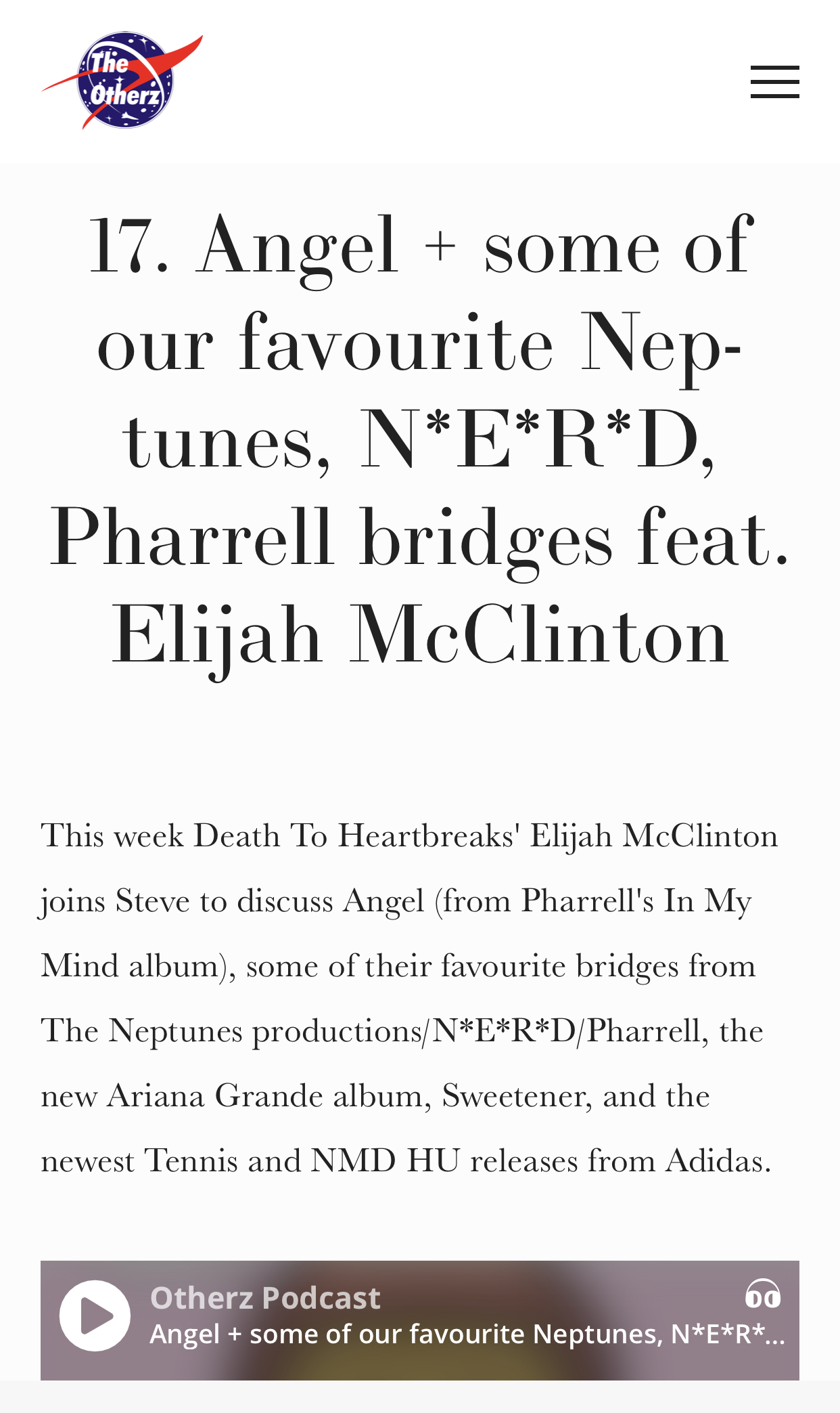 The Otherz Podcast with Steve Penny - Was a pleasure to be featured on the Otherz Podcast with Steve Penny discussing our favorite Neptune and Pharrell bridges.