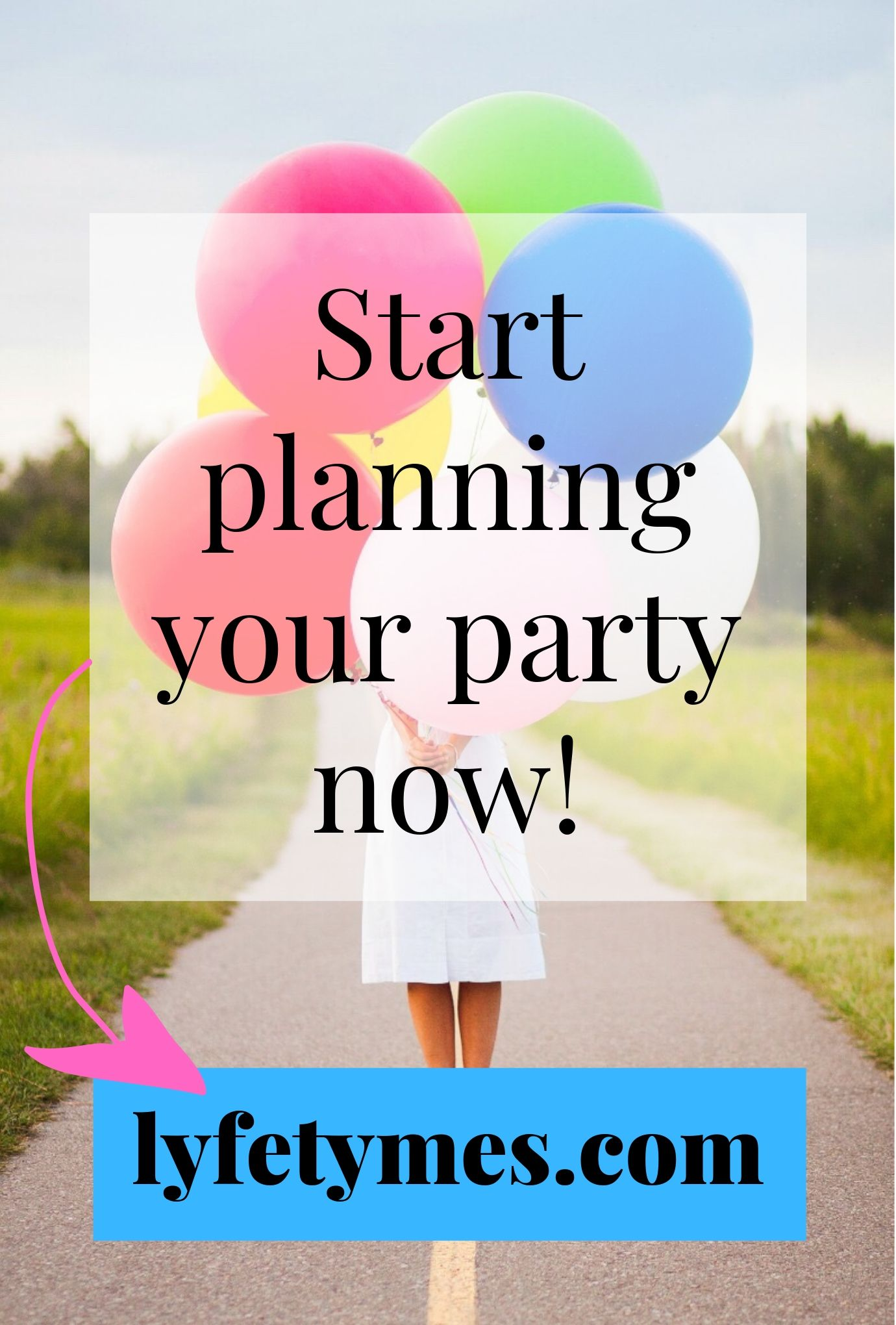 LYFETYMES Party Planning Website sidebar graphic with a woman holding balloons