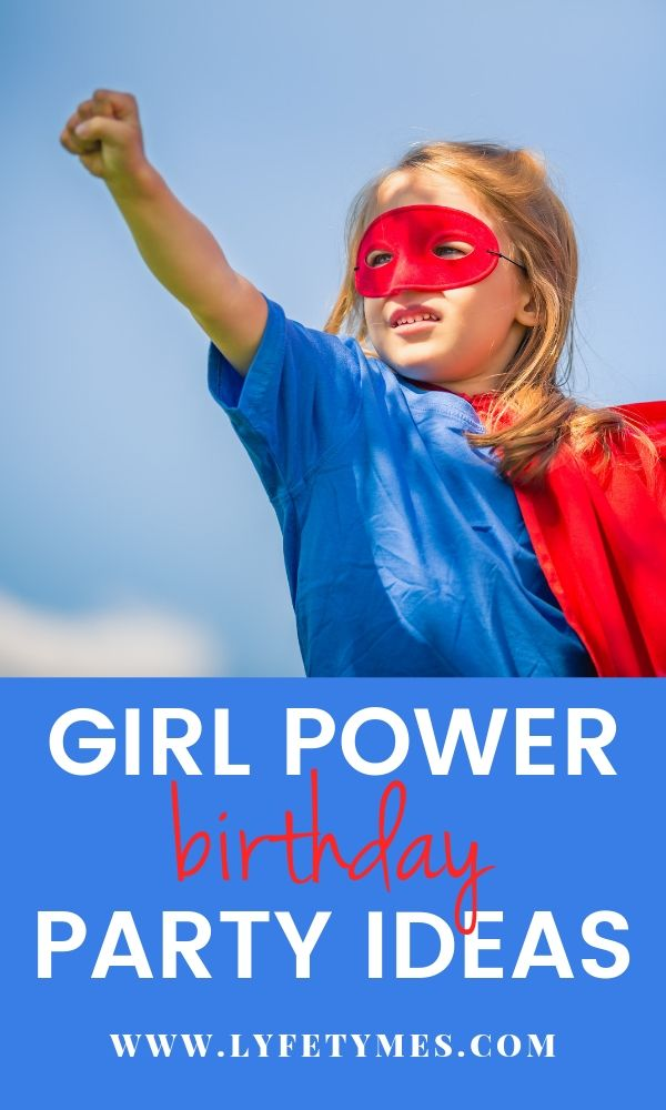 """Girls today want more options for their birthday party than princesses and tea parties—and in this age of women's empowerment, we think parties are a great way to instill healthy habits for women supporting women! CLICK to read our post on """"Girl Power Birthday Party Theme Ideas""""!! Awesome list!! 
