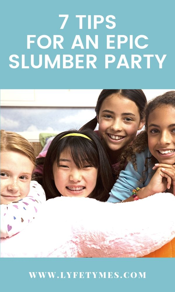 Planning a slumber party this summer? You have to check out these 7 tips to planning an EPIC slumber party! CLICK to read! | LYFETYMES is the #1 party planning website! #slumberparty #sleepover #birthdaypartytips #partyplanningtips
