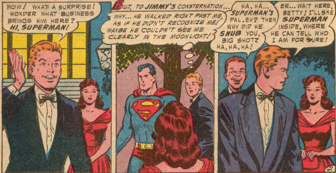 Suuuuure, the guy with super-vision couldn't recognize you in the moonlight, keep on deluding yourself Jimmy.
