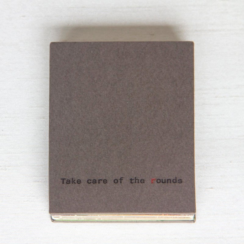 Take care of the rounds handmade artist's book