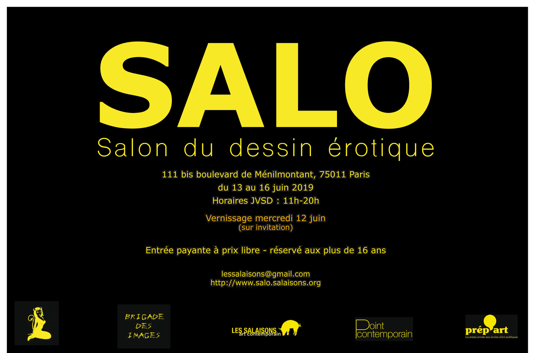 SALO VII - Upcomingfrom 13 th to 16 th June 2019Group Show Curated by Laurent Quenehenwith Jean-Charles Federico
