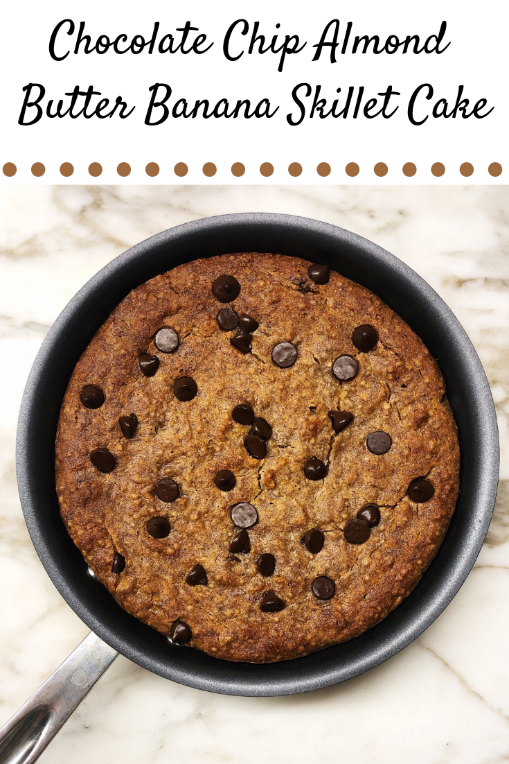 Chocolate Chip Almond Butter Banana Skillet Cake